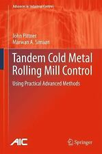 Advances in Industrial Control Ser.: Tandem Cold Metal Rolling Mill Control :...