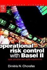 Operational Risk Control with Basel II : Basic Principles and Capital...