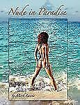 Nude in Paradise: By Mark Laurie