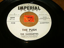 THE SILHOUETTES - THE PUSH - WHICH WAY DID SHE GO  / LISTEN - DOO WOP POPCORN