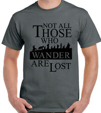 Not All Those Who Wander Are Lost Mens Lord Of The Rings T-Shirt Hobbit LOTR