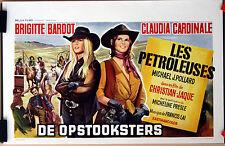 C Cardinale : B Bardot : Les Pétroleuses : POSTER