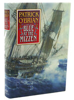 Patrick O'Brian BLUE AT THE MIZZEN  1st American Edition 1st Printing