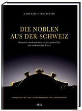 Fachbuch Die Noblen aus der Schweiz Audemars Piguet IWC Jaeger-LeCoultre Rolex