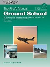 Pilots Manual Ground School Vol 2 2016 4th Edition Hardcover FAA Aeronautical