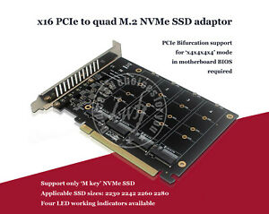 x16 PCIe Adaptor for QUAD M-key M.2 NVMe SSDs PCIe Bifurcation required
