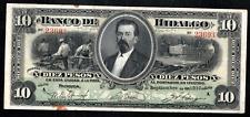 MEXICO EL BANCO DE HIDALGO 10 PESOS 1914 ps306c SIGNED CIRCULATION NOTE, RARE