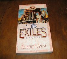 The Exiles by Robert L Wise TPB People of the Covenant series book 2