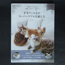 Super Real Cat & Dog Wool Felting Needle How to Craft Book