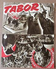 """SYNOPSIS DU FILM """"Tabor (Les lions de l'Atlas)"""" 1954 A. Mestral"""