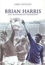 Brian Harris - The Authorised Biography - Everton Cardiff City Newport County