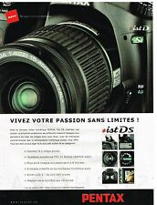 Publicité Advertising 2004 Appareil Photo Pentax ist Ds