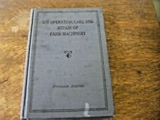 "John Deere ""The Operation, Care & Repair of Farm Machinery"" Book 15th Edition"