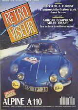 RETROVISEUR n°45 05/1992 ALPINE A110 AMILCAR COMPOUND FIAT 850 SP CHRYSLER TURBI