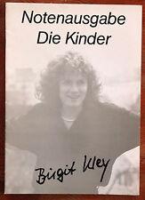 Notenheft /Notenausgabe: DIE KINDER, Birgit Kley