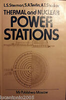STERMAN TEVLIN SHARKOV THERMAL AND NUCLEAR POWER STATIONS MIR PUBLISHERS 1986