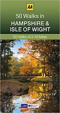 AA ___ 50 WALKS IN HAMPSHIRE & THE ISLE OF WIGHT__ 2017 BRAND NEW __ FREEPOST UK