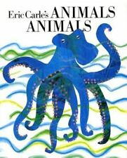 Animals Animals by Eric Carle c1989, NEW Hardcover