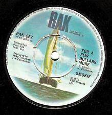 SMOKIE For A Few Dollars More Vinyl Record 7 Inch RAK 267 1978 EX
