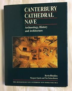 Canterbury Cathedral Nave: Archaeology, History and Architecture - Vol I - 1997