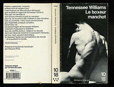 "Tennessee Williams : Le boxeur manchot - N° 1464 "" Editions 10-18 """