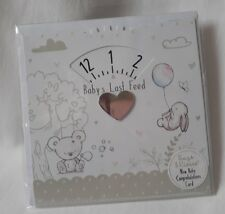Unisex New Baby  Greetings Card Baby's Last Feed Timer Card Congratulations