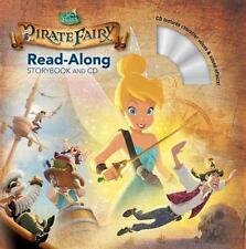Read-Along Storybook and CD: Tinker Bell and the Pirate Fairy by Disney Book Gro