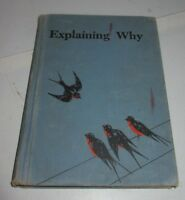 Explaining Why Understanding Science 1951 Illustrated Text Book John C. Winston