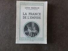 la France de l'empire. toute l'histoire.nlouis madelin. flammarion