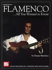 MEL BAY FLAMENCO ALL YOU WANTED TO KNOW Learn to Play SPANISH Guitar Music Book