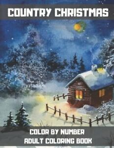 Country Christmas Color By Number Adult Coloring Book: Large Print Winter Season