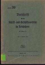 H.Dv. 30 Vorschrift für den Geschäftsverkehr im Reichsheer. Original 1931