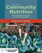 Community Nutrition by Nweze Nnakwe (2017, Paperback)