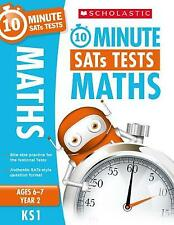 Ks1 Scholastic Maths - Year 2 (10 Minute Sats Tests). Ages 6-7.   9781407176093