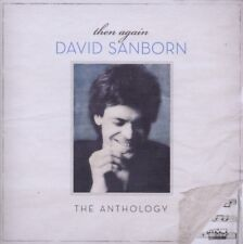 David Sanborn - Then Again: The Anthology