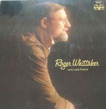 ROGER WHITTAKER -  LOVE LASTS FOREVER  - LP