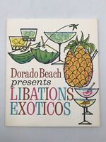 Vintage Drink Menu Dorado Beach Hotel Presents Libations Exoticos Puerto Rico