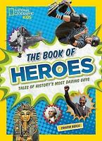 (Very Good)-The Book of Heroes: Tales of History's Most Daring Guys (History (Wo