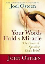 Your Words Hold a Miracle The Power of Speaking God's Word Osteen Prayer New HB
