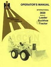 INTERNATIONAL 3820 A Loader Backhoe Operators Manual IH