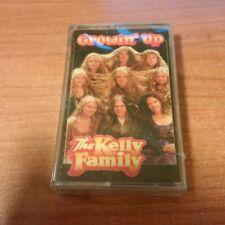 MC K7 THE KELLY FAMILY GROWIN'UP 7243 8 23029 4 0 SIGILLATA GERMANY PS 1997 MCZ