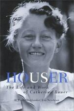 Houser: The Life and Work of Catherine Bauer-ExLibrary