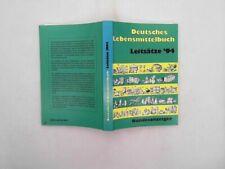 Deutsches Lebensmittelbuch. Leitsätze 1994