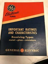 Vintage G.E. Electronic Tubes Catalog Important Ratings and Characteristics