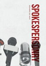 Spokespersonry by Eduardo Del Buey (2015, Hardcover)