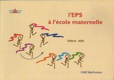 L'EPS à l'Ecole Maternelle - Gilbert Joie - CRDP EDUCATION PHYSIQUE SPORT