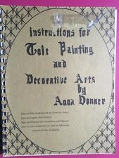 Instructions for Tole Painting and Decorative Arts Anna Donner Spiral Book 1969