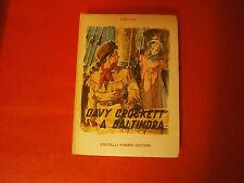 """Hill """"Davy Crockett a Baltimora"""" Fabbri, 1958"""