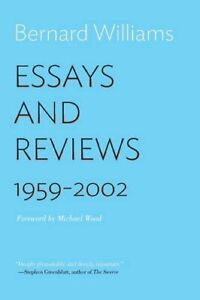 Essays and Reviews: 1959-2002, Williams, Wood 9780691168609 Free Shipping..