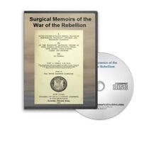 Surgical Memoirs of the War of the Rebellion Civil War SUrgery 2 Vols CD - D301